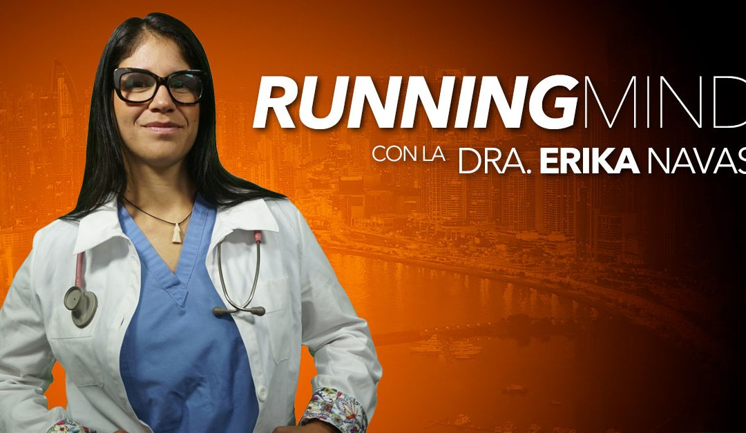 Running Mind – Dra. Erika Navas