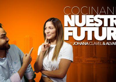 Cocinando Nuestro Futuro – Johana Clavel y Alvaro Finol