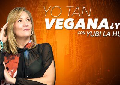 Vegana y Atrevida – Yubi la Huerta