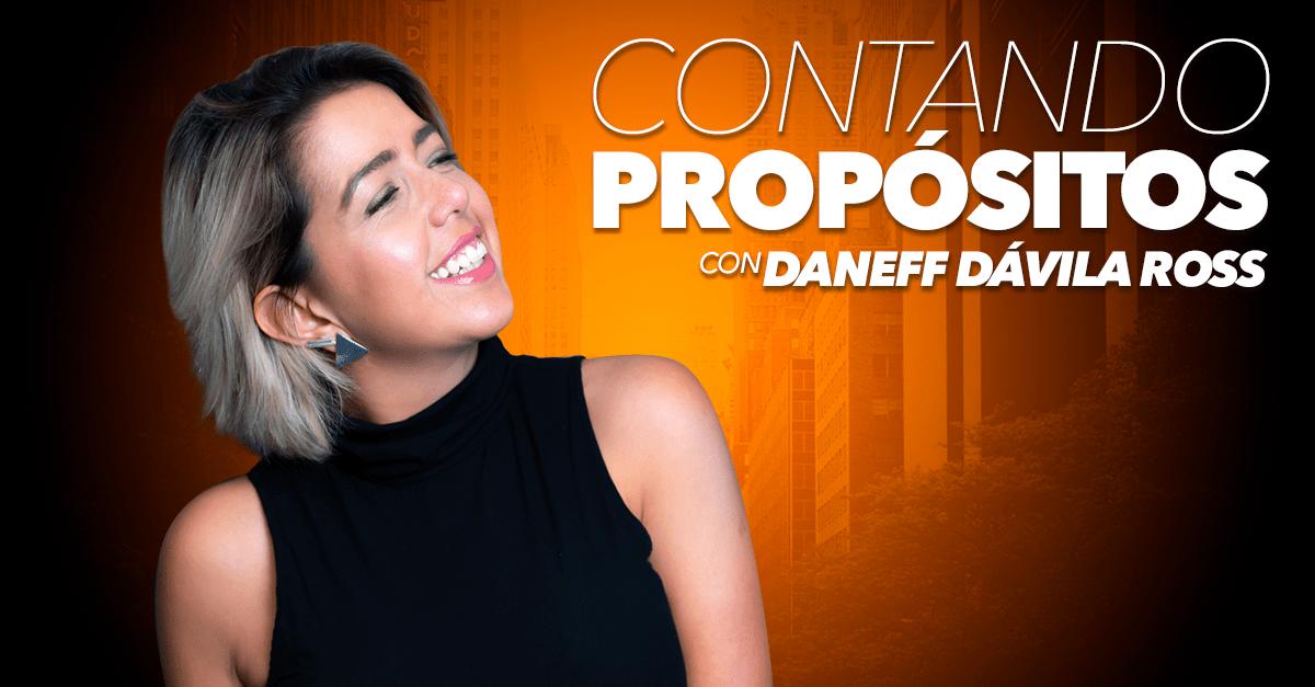 Contando Propósitos – Daneff Dávila